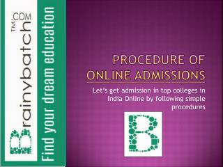 Online Admissions in India through Brainybatch