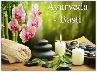 Basti ayurveda - eliminate the toxins in a gentle way
