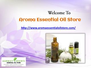 Buy Online Essential Oils at Aroma Essential Oil Store