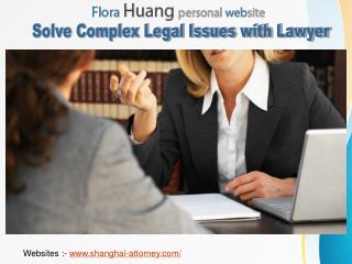 Solve Complex Legal Issues with Lawyer