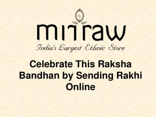 Express Your Love by sending Rakhi Online - Free Shipping