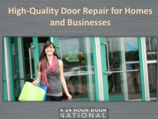 High-Quality Door Repair for Homes and Businesses