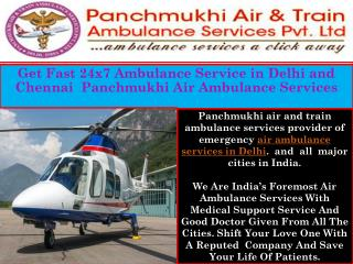 Emergency Ambulance Service provider in Delhi and Chennai
