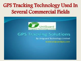 GPS Tracking Technology Used In Several Commercial Fields