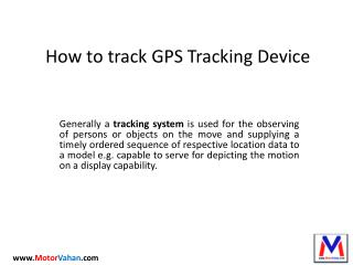 How to GPS Tracking Devices or GPS System works.