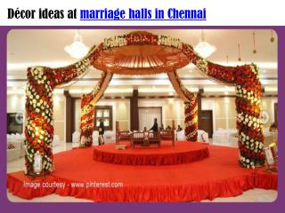 Décor ideas at marriage halls in Chennai