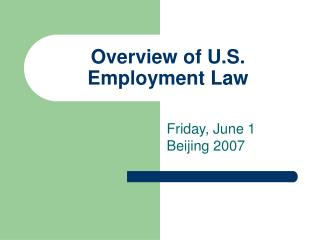 Overview of U.S. Employment Law