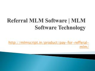 Referral MLM Software | MLM Software Technology