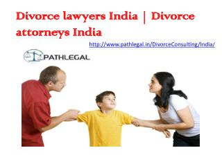 Divorce Lawyers India | Divorce Advocates India