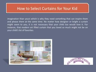 How to Select Curtains for Your Kid