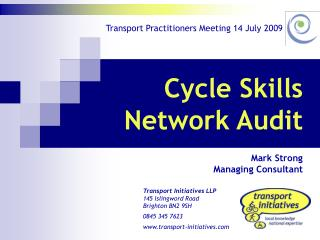 Cycle Skills Network Audit