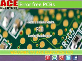 Get High quality error free PCBs at China based Leading PCB Supplier