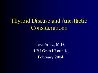 Thyroid Disease and Anesthetic Considerations
