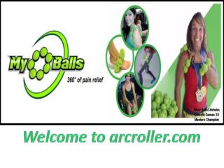 Buy massage ball for feet, get instant relief at Arcroller.com