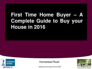 First Time Home Buyer Tips: How to Buy Your First House: Homestead Road