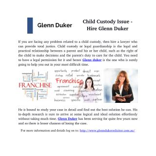 Child Custody Issue - Hire Glenn Duker
