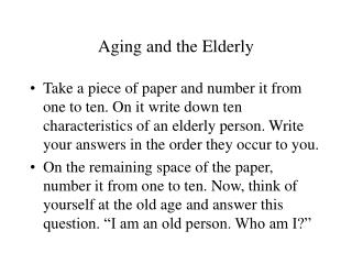 Aging and the Elderly