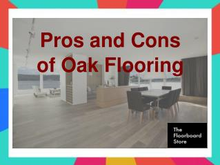 Pros and Cons of Oak Flooring