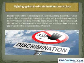 Fighting against the discrimination at work place