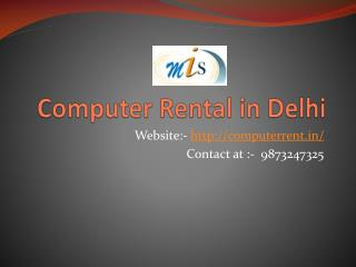 Computer on Rent in Delhi