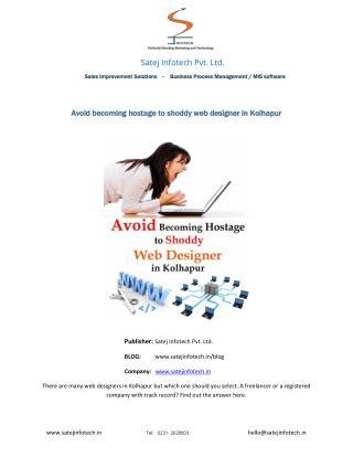 Avoid Becoming Hostage to Shoddy Web Designer in Kolhapur