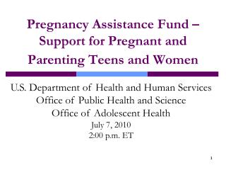 Pregnancy Assistance Fund – Support for Pregnant and Parenting Teens and Women
