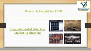 Computer Aided Detection Market: Technology, Innovation, and Enterprise Transformation