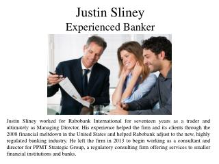 Justin Sliney -  Experienced Banker