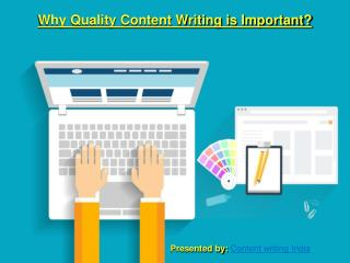 Why Quality Content Writing is Important?
