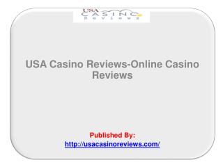 USA Casino Reviews-Online Casino Reviews