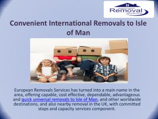 Convenient International Removals to Isle of Man