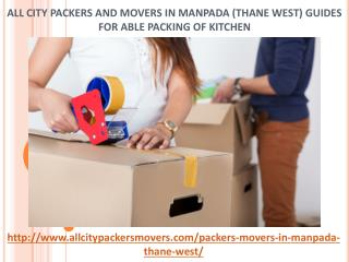 All City Packers and Movers in Manpada (Thane West) Guides for Able Packing of Kitchen