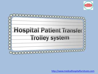 Hospital Patient Transfer Trolley System