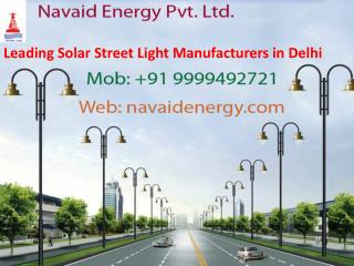 Leading Solar Street Light Manufacturers in Delhi Call 9810353723
