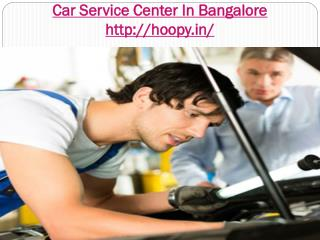 Car Service Center In Bangalore, Car Repair Center In Bangalore, Car Repair Shops In Bangalore, Car Wash In Bangalore, B
