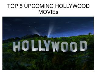 top 5 hollywood upcoming movies in 2016