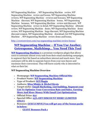 WP Segmenting Machine REVIEW & WP Segmenting Machine (SECRET) Bonuses