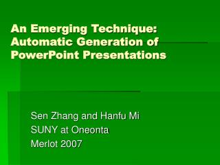 An Emerging Technique: Automatic Generation of PowerPoint Presentations