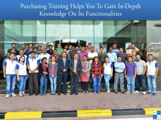 Purchasing Training Helps You To Gain In-Depth Knowledge On Its Functionalities