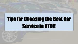 Tips for Choosing the Best Car Service in NYC!!