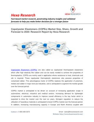 Copolyester Elastomers (COPEs) Market Size, Share, Growth and Forecast To 2020: Research Report by Hexa Research