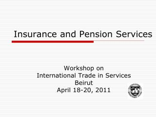 Insurance and Pension Services
