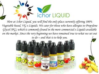E Juice Selection by Ichor Liquid