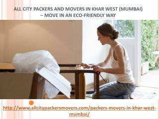 All City Packers and Movers in Khar West (Mumbai) – Move In an Eco-Friendly Way