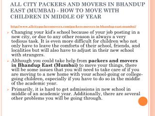 All city packers and movers in bhandup east (mumbai) - how to move with children in middle of year