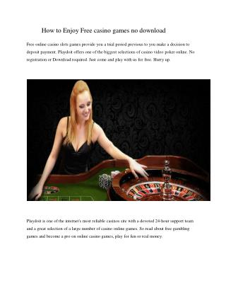 How to Enjoy Free casino games no download