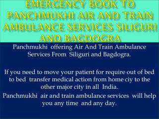 Panchmukhi Air and Train Ambulance  Services in Siliguri and Bagdogra