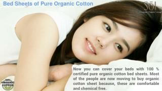 Sleep On Bed Sheets of Pure Organic Cotton