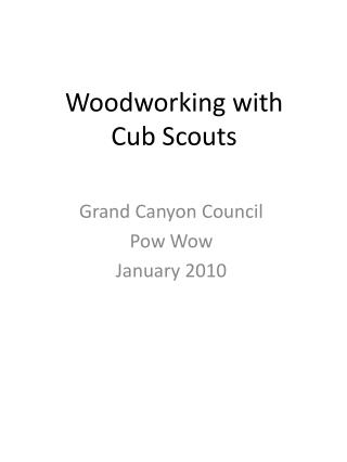 Woodworking with  Cub Scouts