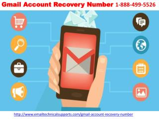 Gmail Account Recovery Number 1-888-499-5526 |gmail account recovery helpline numer